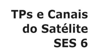 TPs e Canais do satélite SES 6 Oi TV Banda KU