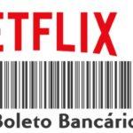 pagar Netflix boleto bancário