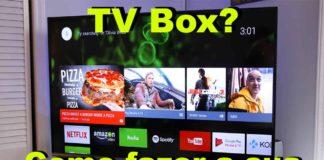 como fazer tv box