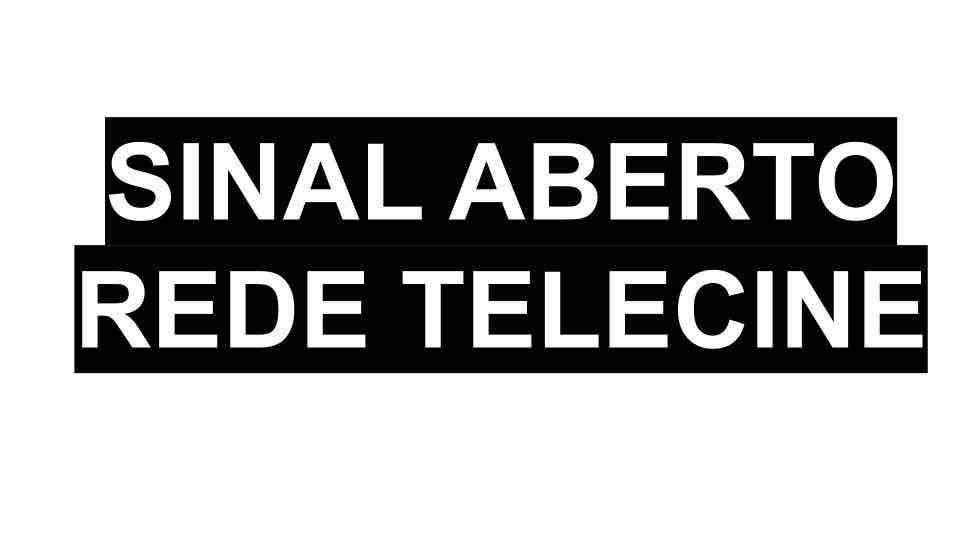 Sinal aberto Telecine