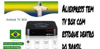 Aliexpress TV Box estoque Brasil