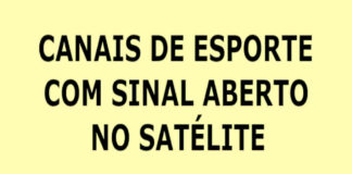 CANAIS ESPORTE SINAL ABERTO SATELITE