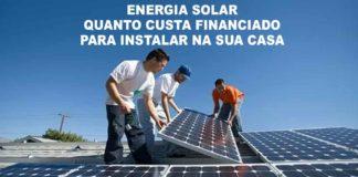 energia solar quanto custa financiamento