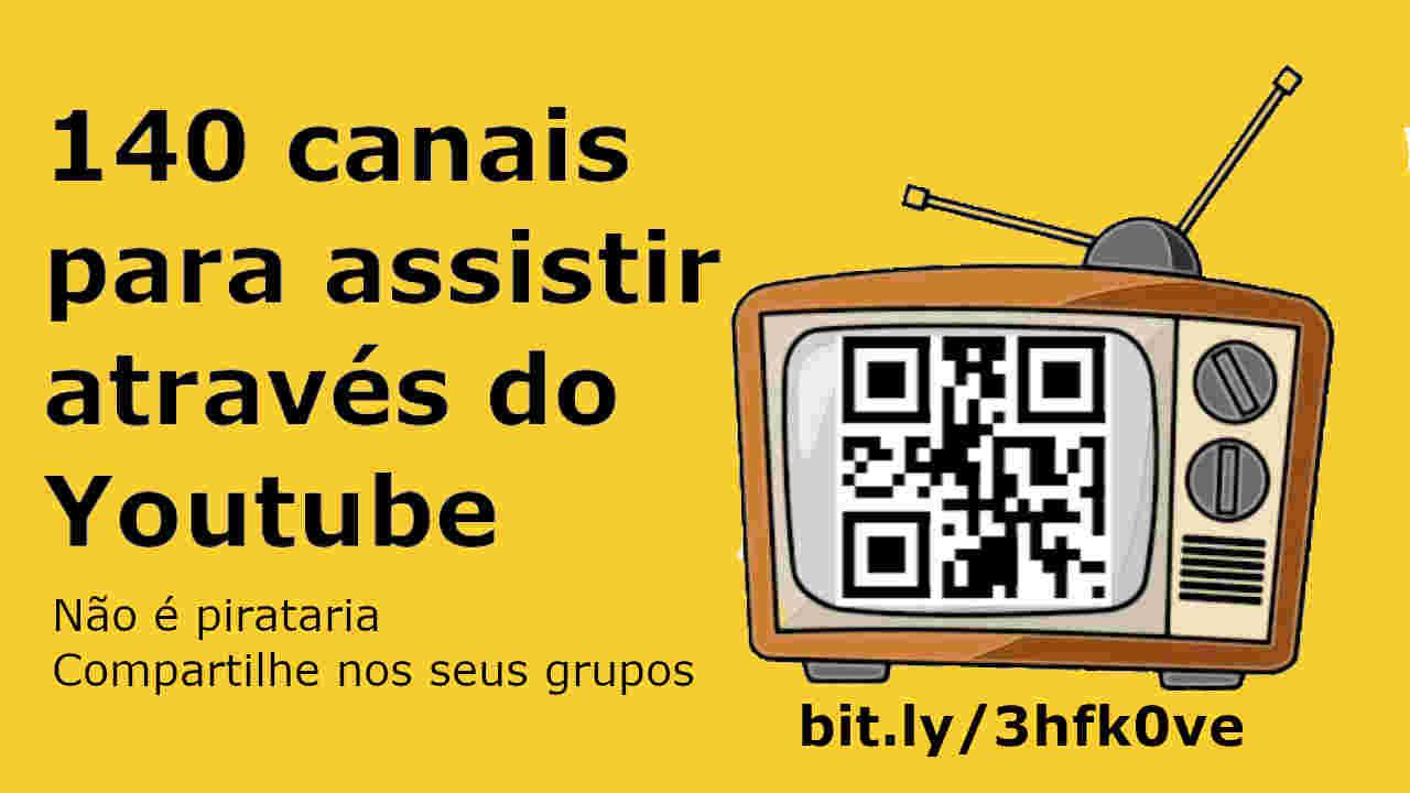 140 Canais Ao Vivo E Online Para Assistir Através Do Youtube Gps Pezquiza Com