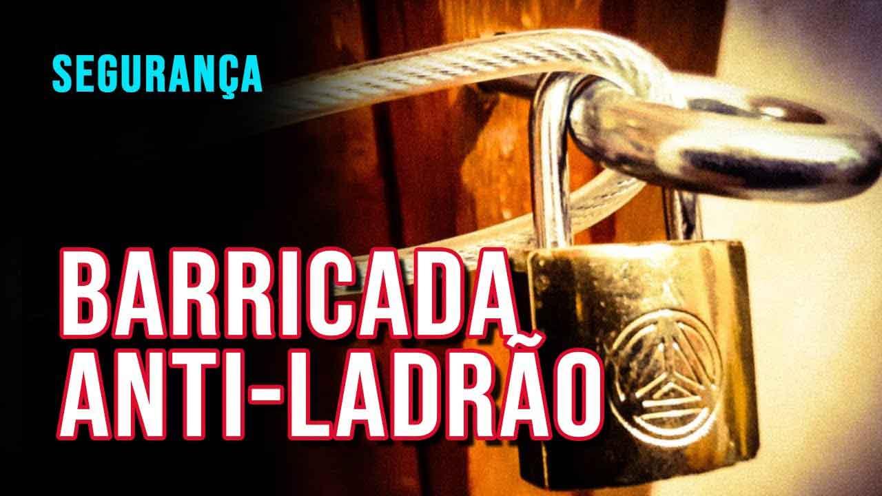 proteger porta barricada anti ladrão