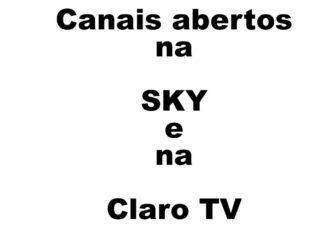 canais abertos na Sky e na Claro TV
