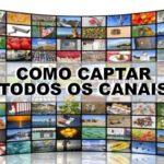 captar todos canais tv digital terrestre