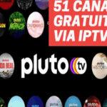 iptv gratuito pluto tv lista de canais